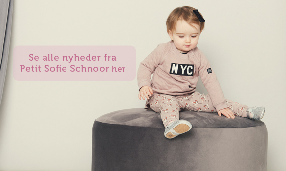 Fine nyheder fra Petit by Sofie Schnoor